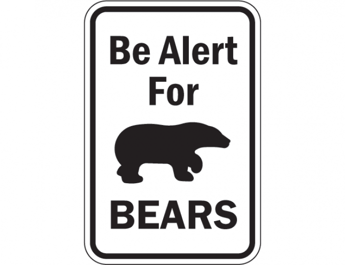be-alert-for-bears-sign