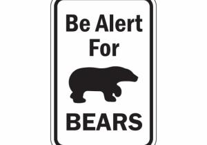 be-alert-for-bears-sign